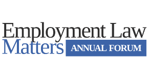 Employment Law Matters Annual Forum
